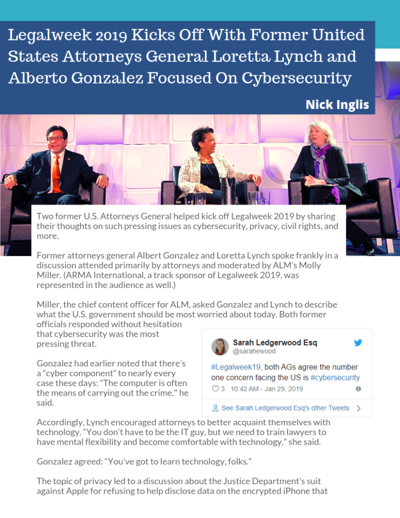 Legalweek 2019 Kicks Off With Former United States Attorneys General Loretta Lynch and Alberto Gonzalez Focused On Cybersecurity
